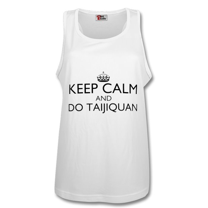 Keep Calm & Do Taijiquan